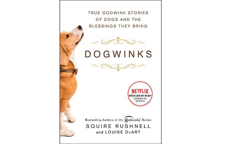 <p>This is the cover of the book &ldquo;Dogwinks: True Godwink Stories of Dogs and the Blessings They Bring,&rdquo; by SQuire Rushnell and Louise DuArt. The book is reviewed by Regina Lordan. (CNS photo courtesy Howard Books)  </p>