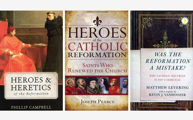 """The books """"Heroes & Heretics of the Reformation"""" by Phillip Campbell, """"Heroes of the Catholic Reformation: Saints Who Renewed the Church"""" by Joseph Pearce, and """"Was the Reformation a Mistake? Why Catholic Doctrine Is Not Unbiblical"""" by Matthew Levering are seen in this composite photo. The books are reviewed by Patrick Brown. (Photo by CNS)"""