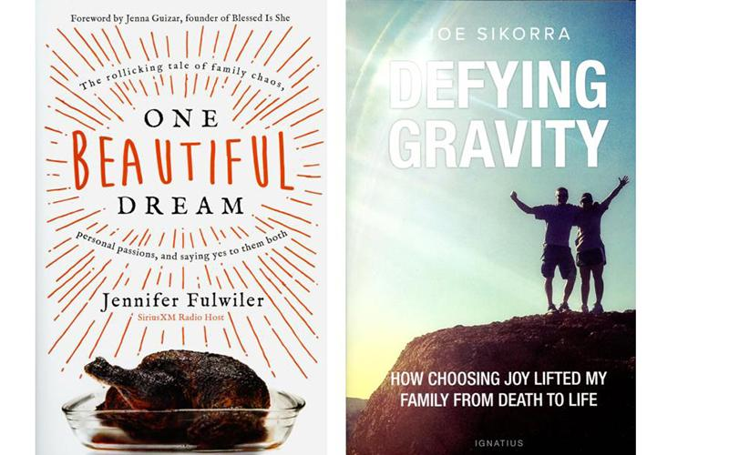 """These are the covers of """"One Beautiful Dream: The Rollicking Tale of Family Chaos, Personal Passion, and saying Yes to Them Both"""" by Jennifer Fulwiler, and """"Defying Gravity: How Choosing Joy Lifted My Family from Death to Life"""" by Joe Sikorra. (Photos by CNS)"""