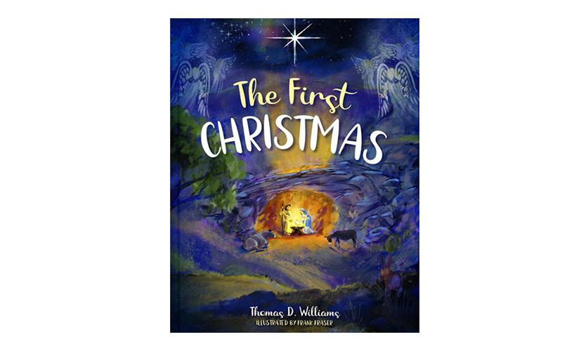 "This is the cover of ""The First Christmas"" by Thomas D. Williams."