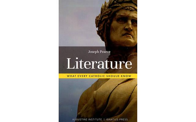 <p>This is the cover of <em>Literature: What Every Catholic Should Know</em> by Joseph Pearce. (Photo by CNS)  </p>