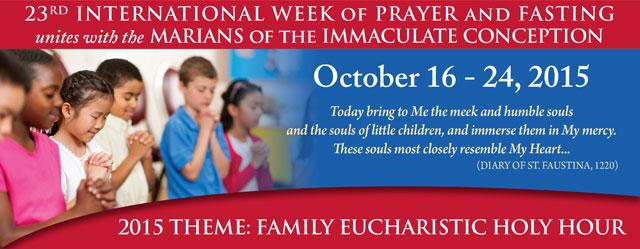 This is artwork for the 23rd International Week of Prayer and Fasting. Catholics are urged to join in prayer and fasting Oct. 16-24 for the conversion of people and nations, peace in the world, a renewed culture of life in the United States and spiritual blessing on the Synod of Bishops on the family.
