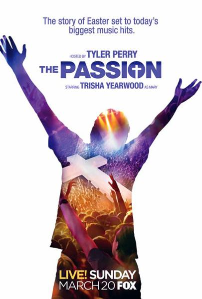 """This is a poster from """"The Passion,"""" a two-hour, live musical event being broadcast by Fox from New Orleans on Palm Sunday, March 20. The Scripture-based narrative, written by Peter Barsocchini, will unfold live on a stage erected in the city's Woldenberg Park and through a series of pre-taped segments broadcast on the stage's jumbo screen."""