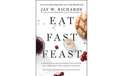 <p>This is the cover of &ldquo;Eat, Fast, Feast: Heal Your Body While Feeding Your Soul &mdash; A Christian Guide to Fasting&rdquo; by Jay W. Richards. The book is reviewed by Kurt Jensen. (Photo by CNS)  </p>