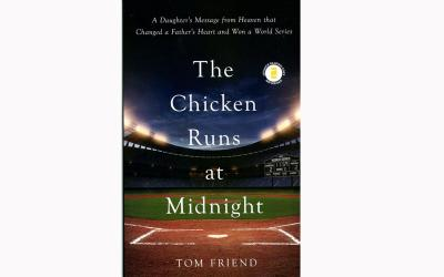 "This is the cover of ""The Chicken Runs at Midnight: A Daughter's Message From Heaven That Changed a Father's Heart and Won a World Series,"" written by Tom Friend. The book tells the story of strong-willed coach Rich Donnelly and his equally strong-willed teenage daughter Amy as she was battling brain cancer while her dad's team was making a playoff push. (Photo by CNS)"