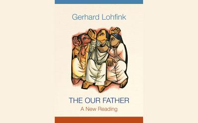 """This is the cover of """"The Our Father: A New Reading"""" by Gerhard Lohfink. (Photo by CNS)"""