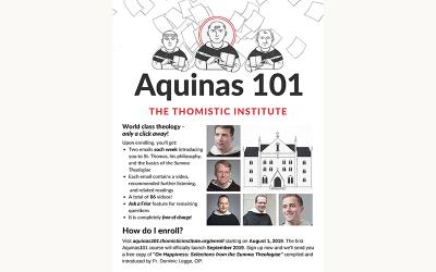 "This is the poster for the upcoming video series ""Aquinas 101"" being launched by the Washington-based Thomistic Institute."