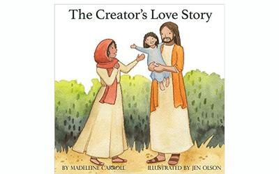 "This is the book cover of ""The Creator's Love Story"" by Madeleine Carroll."
