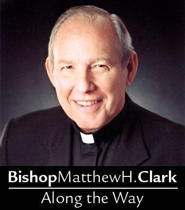 Bishop Matthew H. Clark