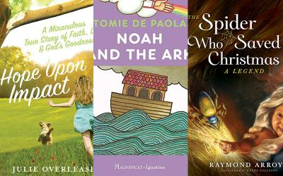 """(Left) """"Hope Upon Impact: A Miraculous True Story of Faith, Love and God's Goodness,"""" by Julie Overlease. (CNS photo courtesy Paraclete Press) (Center) """"Noah and the Arc,"""" by Tomie De Paoli. (CNS photo courtesy Ignatius Press) (Right) """"The Spider Who Saved Christmas: A Legend,"""" by Raymond Arroyo, illustrated by Randy Gallegos. (CNS photo courtesy Sophia Institute Press)"""