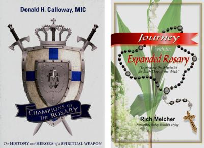 """""""Champions of the Rosary: The History and Heroes of a Spiritual Weapon"""" by Donald H. Calloway, MIC, and """"Journey With the Expanded Rosary: Experience the Mysteries for each Day of the Week"""" by Rich Melcher are reviewed by Mitch Finley."""