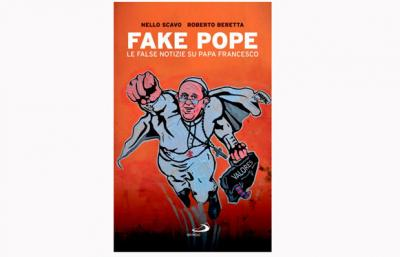 """This is the cover of """"Fake Pope: The False News about Pope Francis,"""" by Italian journalist Nello Scavo. The Italian book compiles and debunks the most popular false news stories about the pope. (CNS photo by courtesy of publisher San Paolo)"""