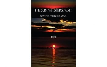 """This is the book cover of """"The Sun Whispers, Wait: New and Collected Poems,"""" by Jesuit Father Joseph Brown."""