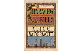 """This is the book cover of """"Charming Billy,"""" by Alice McDermott"""